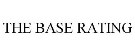 THE BASE RATING