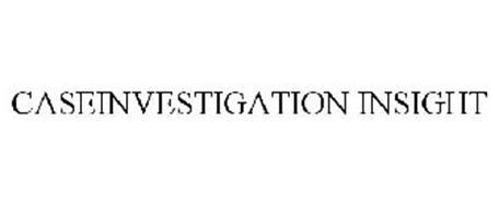 CASEINVESTIGATION INSIGHT