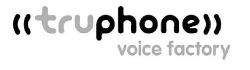((TRUPHONE)) VOICE FACTORY