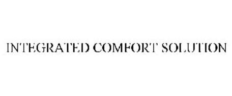 INTEGRATED COMFORT SOLUTION