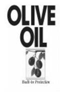 OLIVE OIL BUILT-IN PROTECTION