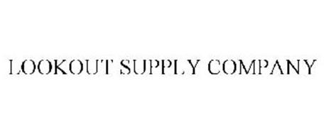 LOOKOUT SUPPLY COMPANY