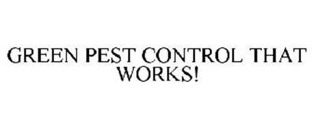 GREEN PEST CONTROL THAT WORKS!