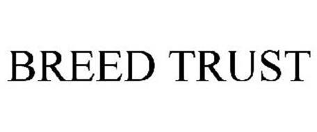 BREED TRUST
