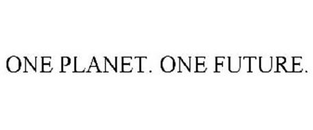 ONE PLANET. ONE FUTURE.