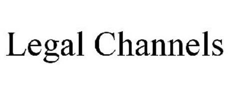 LEGAL CHANNELS