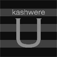 KASHWERE U