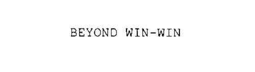 BEYOND WIN-WIN