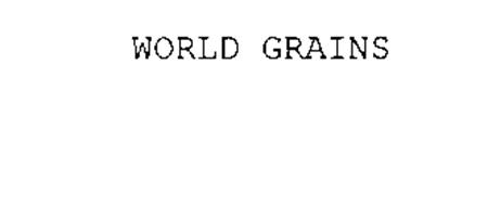 WORLD GRAINS