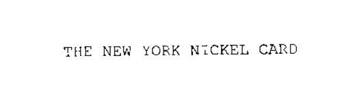 THE NEW YORK NICKEL CARD