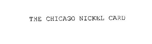THE CHICAGO NICKEL CARD