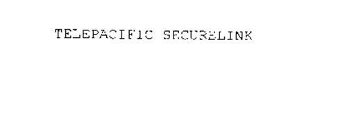 TELEPACIFIC SECURELINK