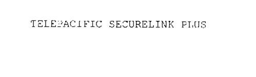 TELEPACIFIC SECURELINK PLUS