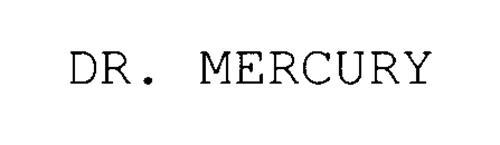 DR. MERCURY