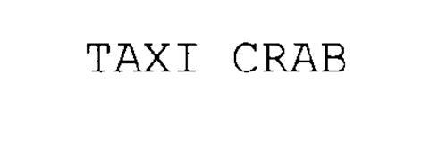 TAXI CRAB