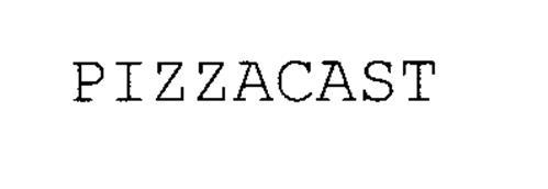 PIZZACAST