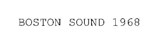 BOSTON SOUND 1968