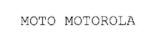 MOTO MOTOROLA