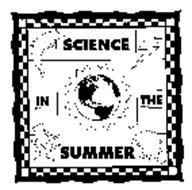 SCIENCE IN THE SUMMER