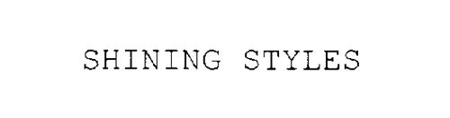 SHINING STYLES