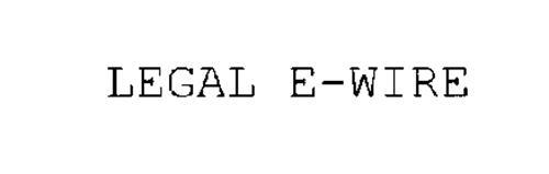 LEGAL E-WIRE