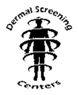 DERMAL SCREENING CENTERS