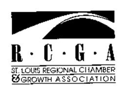 R*C*G*A ST. LOUIS REGIONAL CHAMBER & GROWTH ASSOCIATION