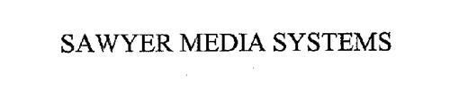 SAWYER MEDIA SYSTEMS