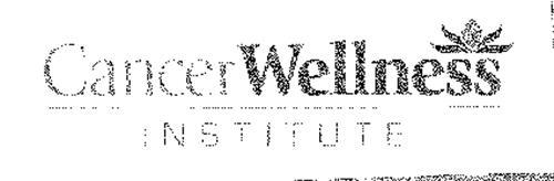 CANCER WELLNESS INSTITUTE