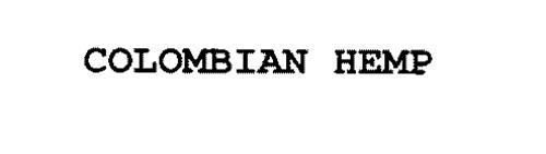 COLOMBIAN HEMP