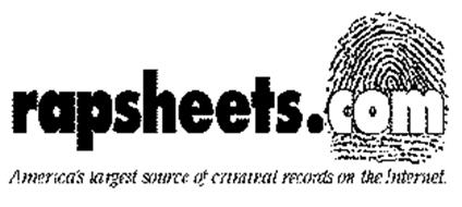 RAPSHEETS.COM AMERICA'S LARGEST SOURCE OF CRIMINAL RECORDS ON THE INTERNET.