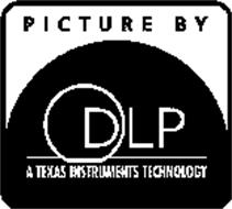 PICTURE BY DLP A TEXAS INSTRUMENTS TECHNOLOGY