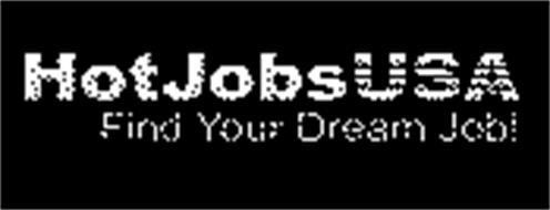 HOTJOBSUSA FIND YOUR DREAM JOB