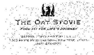 THE OAT STOVIE FOOD FIT FOR LIFE'S JOURNEY MASSON COPELAND FOODS, LLC 1949 ROUTE NINE; GARRISON, NEW YORK 10524 (845) 424-4773