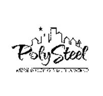 POLYSTEEL WE'RE BUILDING A BETTER WORLD