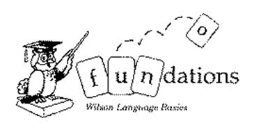 FOUNDATIONS WILSON LANGUAGE BASICS