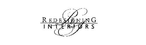 REDESIGNING INTERIORS