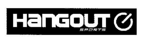 HANGOUT SPORTS