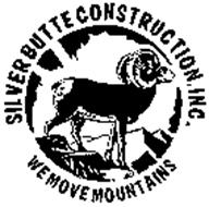 WE MOVE MOUNTAINS SILVER BUTTE CONSTRUCTION, INC.