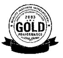 QUALITY INSTITUTE INTERNATIONAL AMERICAN CULINARY INSTITUTE 2003 GOLD PERFORMANCE