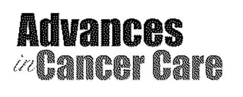ADVANCES IN CANCER CARE