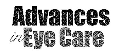 ADVANCES IN EYE CARE
