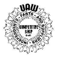 UAW INDEPENDENTS PARTS AND SUPPLIERS COMPETITIVE SHOP