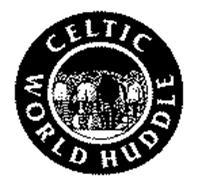 CELTIC WORLD HUDDLE