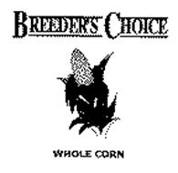BREEDER'S CHOICE & WHOLE CORN