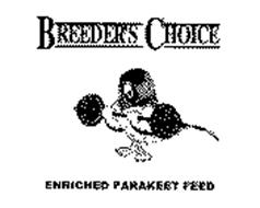 BREEDER'S CHOICE & ENRICHED PARAKEET FEED