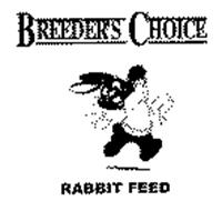BREEDER'S CHOICE & RABBIT FEED