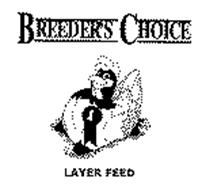 BREEDER'S CHOICE & LAYER FEED