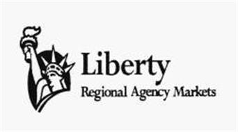 LIBERTY REGIONAL AGENCY MARKETS