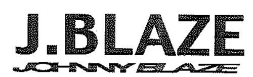 J. BLAZE JOHNNY BLAZE